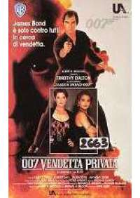 Agente 007 - Vendetta privata
