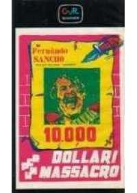 10.000 dollari per un massacro