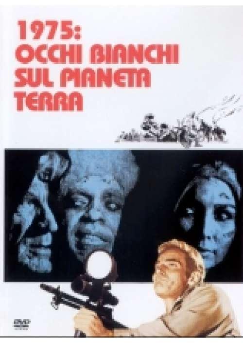 1975: Occhi bianchi sul pianeta terra