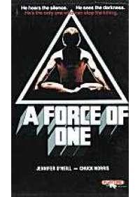 A force of one - La Polvere degli angeli