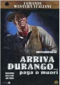 Arriva Durango...paga o muori