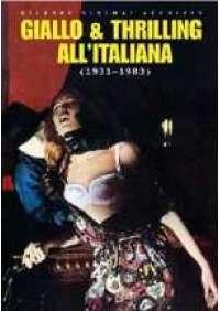 Bizarre Sinema! - Giallo e Thrilling all'italiana (1931/83)