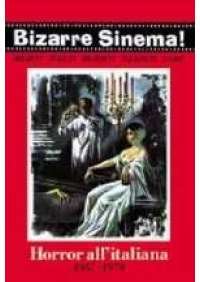 Bizarre Sinema! - Horror all'italiana 1957-1979