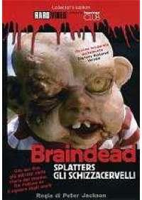 Braindead - Splatters gli schizzacervelli