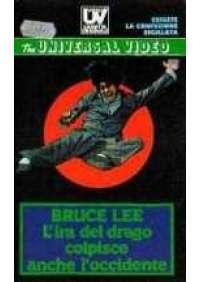 Bruce Lee - L'Ira del drago colpisce anche l'occidente