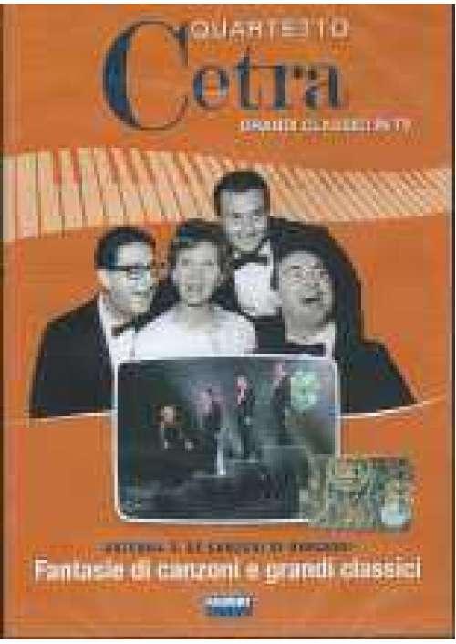 Quartetto Cetra - Fantasie di canzoni e grandi classici