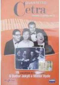 Quartetto Cetra - Il Dottor Jekyll e Mister Hyde
