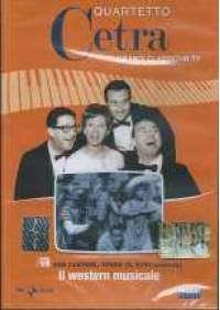 Quartetto Cetra - Il Western musicale (puntata 5,6,7)