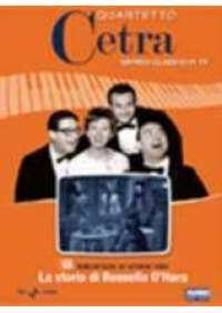 Quartetto Cetra - La Storia di Rossella O'Hara