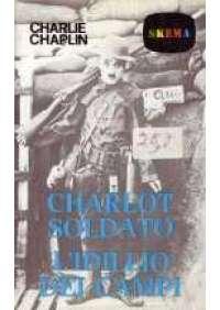 Charlot soldato/L'Idillio dei campi