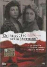 Chi ha ucciso Bella Shermann?