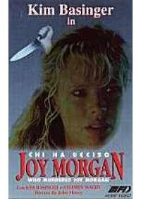 Chi ha ucciso Joy Morgan?