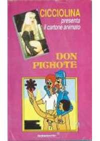 Cicciolina - Don Pichote