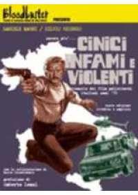 Cinici, infami e violenti - Guida ai film polizieschi italiani anni '70