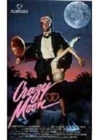 Crazy Moon