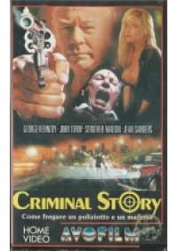 Criminal Story - Come fregare un poliziotto e...