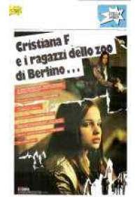 Cristiana F. - Noi, i ragazzi dello zoo di Berlino