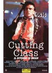 Cutting Class - Il Ritorno di Brian