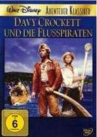 Davy Crockett e i pirati del fiume