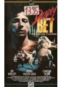 Deadly Bet - Per vincere o morire