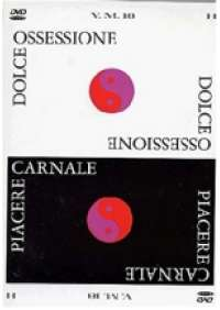 Dolce Ossessione/Piacere Carnale