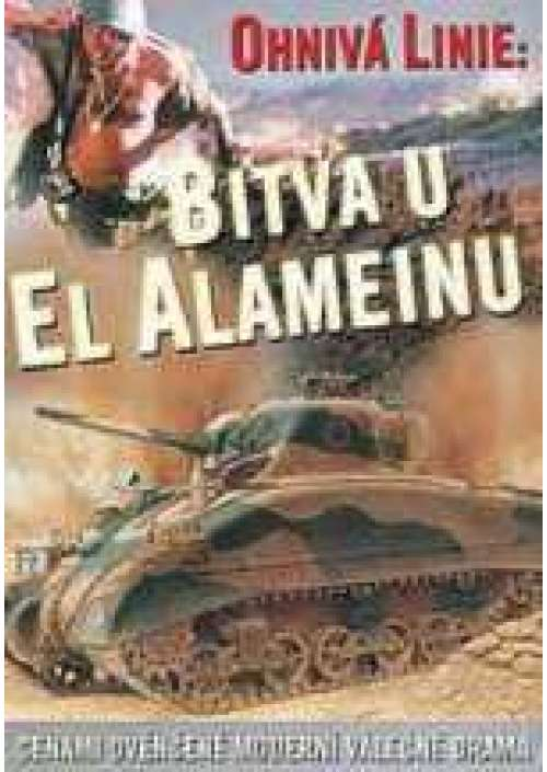 El Alamein - La Linea di fuoco