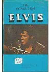 Elvis il re del rock'n roll