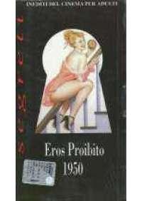 Eros Proibito 1950