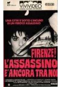 Firenze l'assassino è ancora tra noi