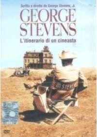 George Stevens - L'Itinerario di un cineasta