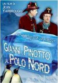 Gianni e Pinotto al Polo Nord
