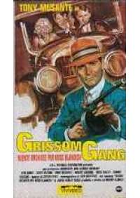 Grissom Gang - Niente Orchidee per...