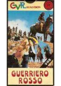 Guerriero Rosso (La Lunga vendetta Apache)