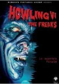 Howling 6 - The Freaks