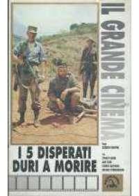 I 5 disperati duri a morire