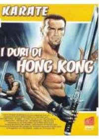 I Duri Di Hong Kong