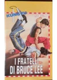 I Fratelli di Bruce Lee