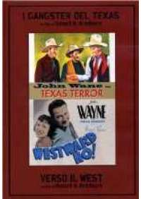 I Gangster del Texas/Verso il West