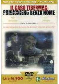 Il Caso Tiberman: Prigioniero senza nome