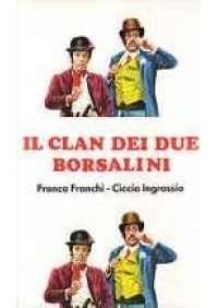 Il Clan dei due Borsalini