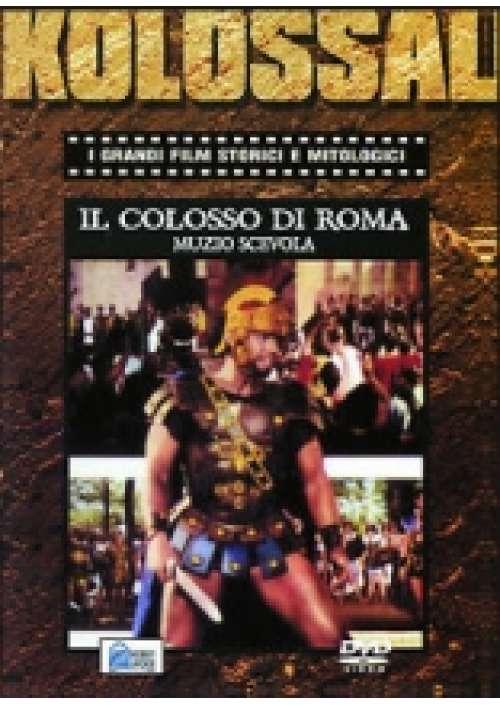 Il Colosso di Roma - Muzio Scevola