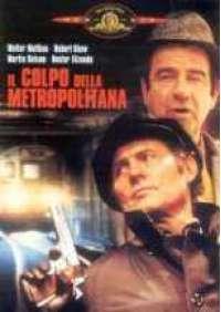 Il Colpo della Metropolitana