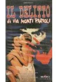 Il Delitto di Via Monti Parioli
