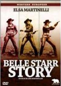 Il Mio Corpo per un Poker (Belle Starr Story)