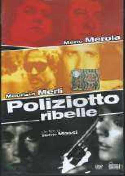 Il Poliziotto ribelle