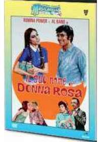 Il Suo nome e' Donna Rosa