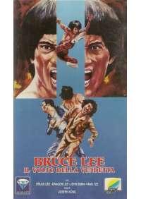 Bruce Lee: Il Volto della vendetta