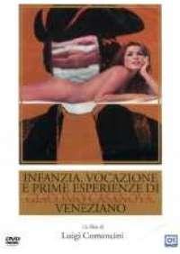 Infanzia, vocazione e prime esperienze di G. Casanova...