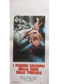 I Piaceri sessuali nella casa delle torture