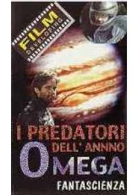 I Predatori dell'anno Omega